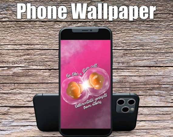 Pink Be Like a Stem Cell Phone Wallpaper, Science Art, Doctor Art, Digital Wallpaper, Screensaver