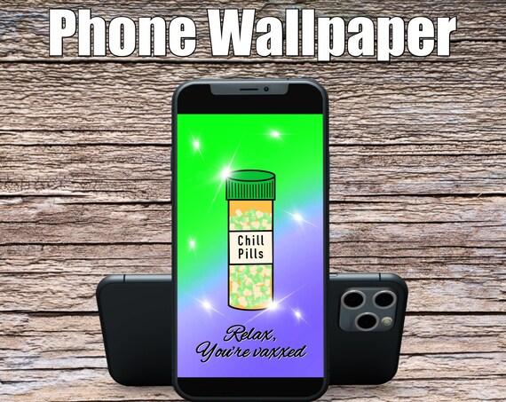 Green/Purple Relax You're Vaxxed Phone Wallpaper, Science Art, Doctor Art, Digital Wallpaper, Screensaver