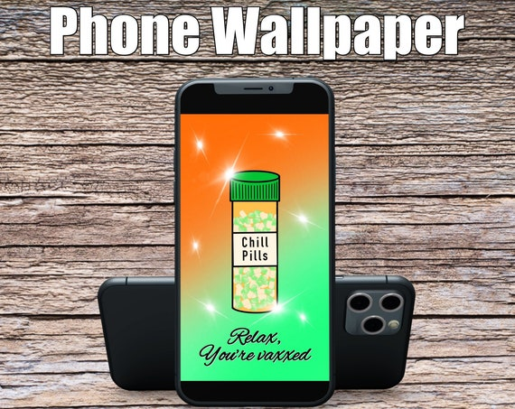 Orange/Green Relax You're Vaxxed Phone Wallpaper, Science Art, Doctor Art, Digital Wallpaper, Screensaver