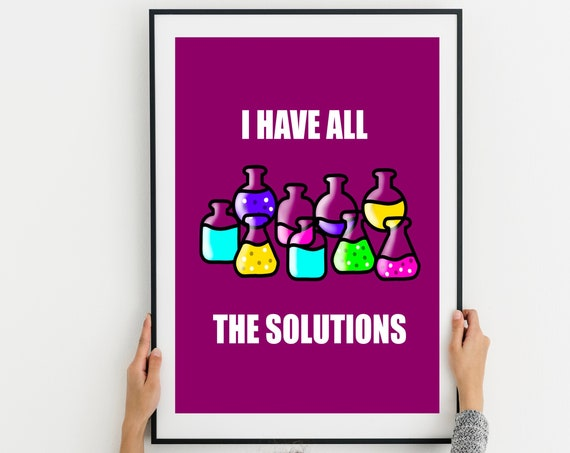 I Have All the Solutions Printable Download