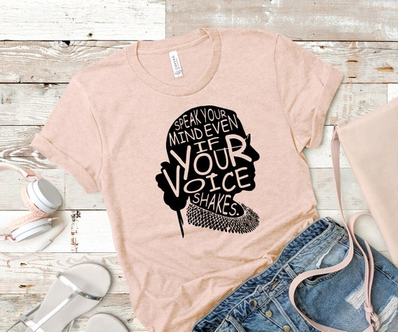 Speak your mind even if your voice shakes shirt - Ruth Bader Ginsburg shirt - RGB shirt - Notorious rgb shirt - Feminist shirt