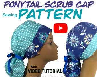 Sewing Pattern & VIDEO TUTORIAL for Reversible Scrub Cap with ponytail Pouch