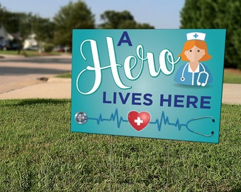 Heroes Work Here Celebratory lawn sign for our Doctors /& Nurses Appreciation Sign Say Thank you to the Healthcare Hero in your life