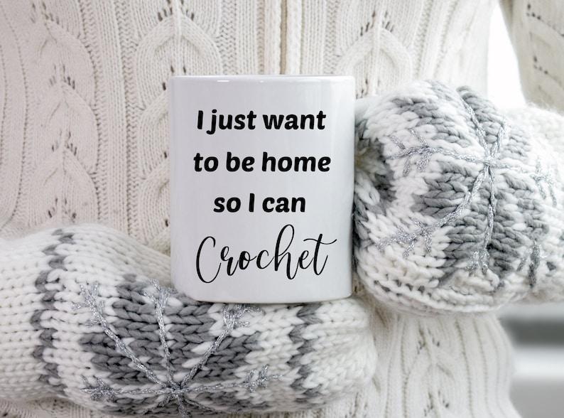 Be Home and Crochet Coffee Mug Crochet Crocheting Crafts image 0