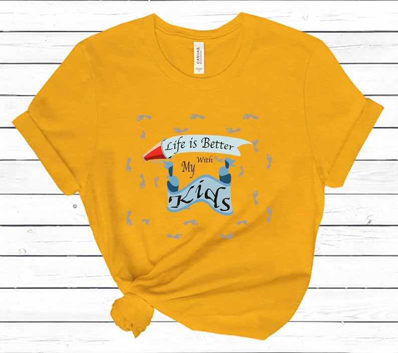 Gift for Dad Dad Shirt Gift for Mom Mom Shirt Life Is Better With My Kids Shirt