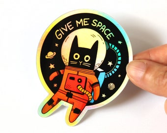 Cute Space Cat Sticker - Give Me Space - Holographic Retro Astronaut Cool Sticker