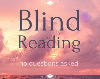 Blind Reading without Questions   Spiritual Advice   24h From Purchase   Same Day Reading   Channeling