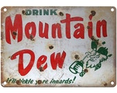 Porcelain Look Drink Mountain Dew Soda 10 quot x 7 quot Reproduction Metal Sign