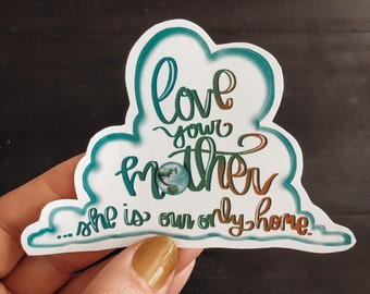 """Sticker """"Love Your Mother"""""""