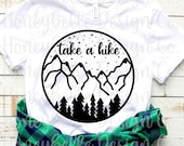 Take A Hike SVG PNG Mountains Forest Cut File Cricut Silhouette