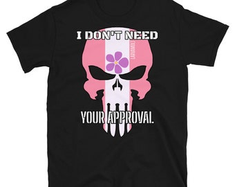 I Don't Need Your Approval Sapphic Pride Skull Short-Sleeve Unisex T-Shirt