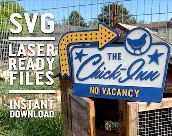 Chick-Inn Sign SVG Laser cut files for Glowforge - Laser Cutter Artwork Vector File- Chicken Coop Chicks Retro Hen House Hotel Motel Vacancy