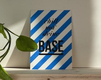 Card, chill ma' your base, handmade, screen print, stripes, yoga
