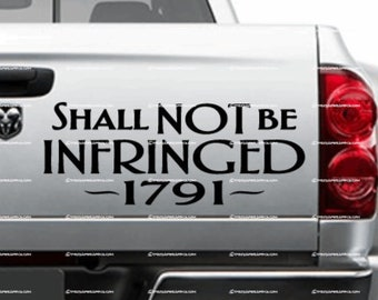 2nd Amendment - Shall Not Be Infringed 1791 VINYL DECAL Choice of size and color