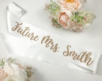 Bride sash, Future MRS. sash, Bachelorette sash, Personalized sash, bridal shower gift, Future Mrs Sash