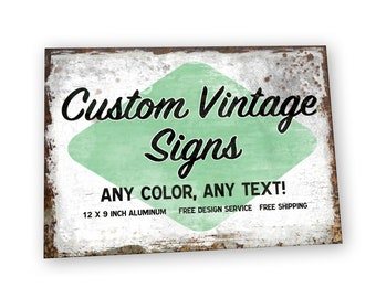 12 x 9 Custom Vintage Metal Sign | Personalized with your choice of text and/or image |  for Home or Business or Unique Gifts