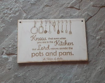 Pots and pans sign, St Teresa of Avila sign, The Lord moves amidst the pots and pans sign, Saint Teresa of Avila kitchen decor