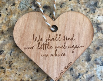 Saint Zelie Baby loss ornament, miscarriage ornament, miscarriage gift, baby loss gift, memory ornament, We shall find our little ones