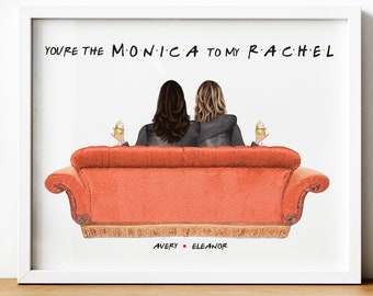 Friends TVShow Gift, Monica To My Rachel, Gift For Best Friend Female, Personalised Friends Theme Gift, Printable Gift, F.R.I.E.N.D.S, Couch