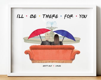 Friends TVShow Gift, Personalised Friends Theme Gift, I'll Be There For You, F.R.I.E.N.D.S Sitcom, Printable Gifts, Central Perk Gift, Couch