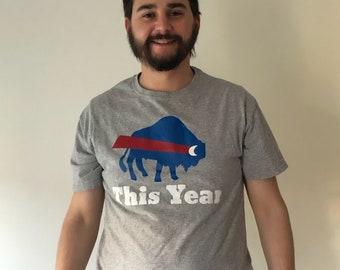 This Year - Buffalo football t-shirt