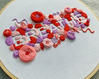 Full embroidery kit. Breathe positive word hoop art. Choose your colours! Mindfulness.
