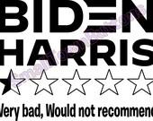 Biden Harris - half star would not recommend Vinyl Decal