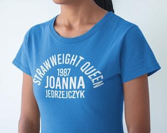 Joanna Jedrzejczyk Strawweight Queen Graphic Unisex T-Shirt