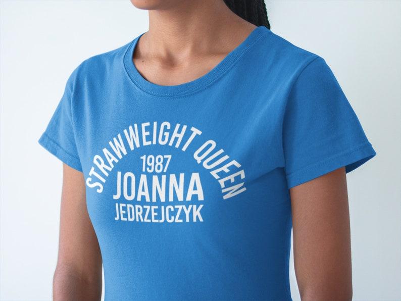 Joanna Jedrzejczyk Strawweight Queen Graphic Unisex T-Shirt image 0