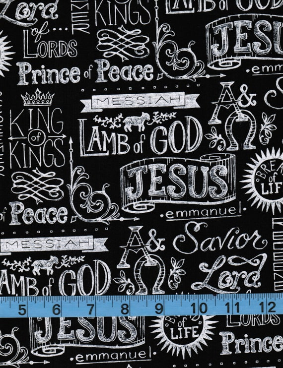 Home Decor Fabric Apparel Fabric 100/% Cotton Fabric by the Yard Crafts Quilt Fabric Religious King of Kings Chalkboard Print on Black