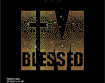 I M BLESSED Fade style rhinestone template digital instant download, cut file svg, eps, png.
