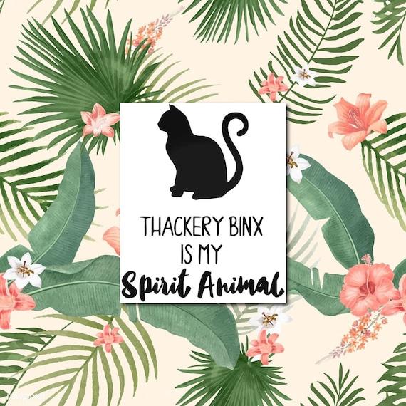 "Thackery Binx Is My Spirit Animal  | Water bottle, Skateboard, Car, Wall Decal, Laptop Vinyl Sticker - 3"""