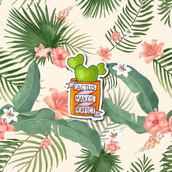 "Cactus Makes Perfect | Die-Cut Window, Water bottle, Skateboard, Car, Wall Decal, Laptop Vinyl Sticker - 3"" or 5"""