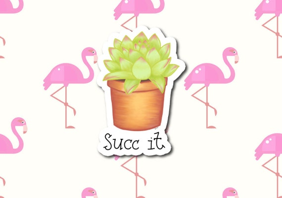 "Succ It | Die-Cut Window, Waterbottle, Skateboard, Car, Wall Decal, Laptop Vinyl Sticker - 3"" or 5"""