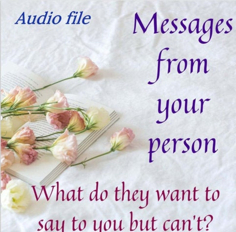 Messages from your person/ Twin Flame: pic  audio file image 0