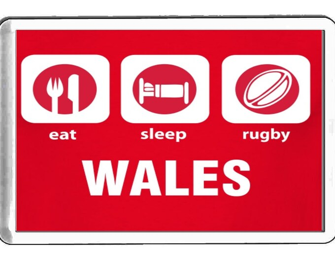 eat sleep rugby wales  handmade in uk from uk made parts, fridge magnet