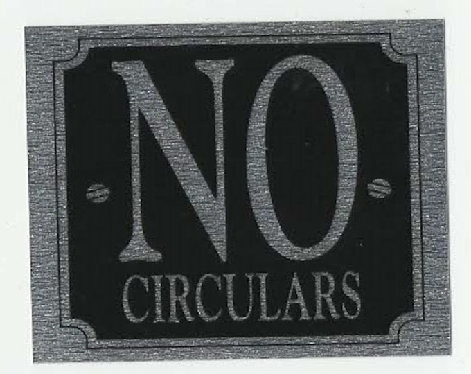 no circulars wording square mettallic finish, screen printed, waterproof sticker