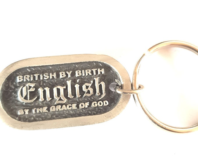 british pewter british by birth english by the grace of god design keyring,