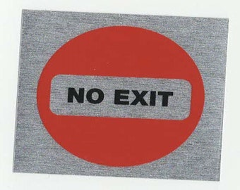 no exit square mettallic finish, screen printed, waterproof sticker,
