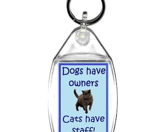 dogs have owners cats have staff  keyring  handmade in uk from uk made parts, keyring