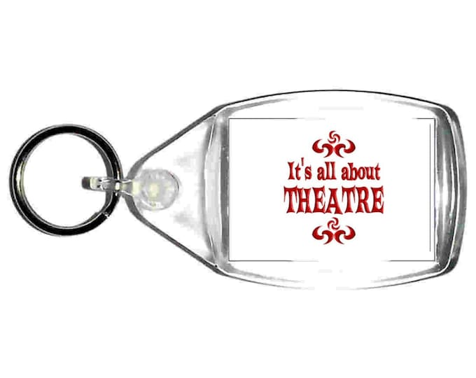 its all about theatre keyring  handmade in uk from uk made parts, keyring