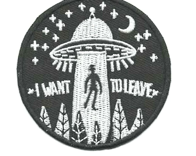 i want to leave, aliens,spaceship?. embroidered iron / sew on patch