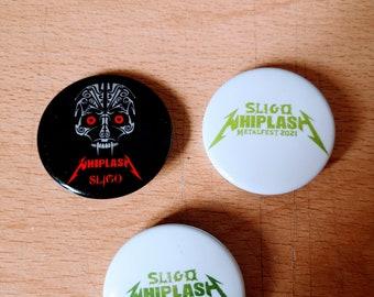 Official Sligo Whiplash Metalfest Pin Badge set (3 badges)
