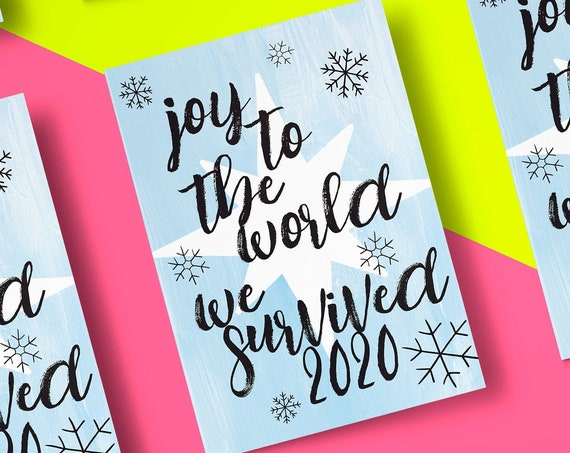 "Joy To The World We Survived 2020 Christmas Card [5x7"" Xmas card] Typography 