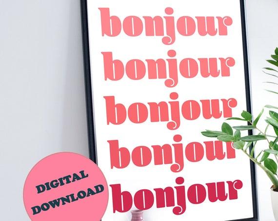 Digital Download > Bonjour Modern & Vibrant Typography Art Print