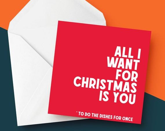 All I Want For Christmas Is You... Christmas Card   Custom Card   Add Your Own Message   Funny Xmas Card