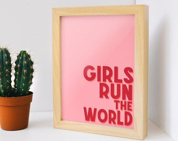 "Girls Run The World Art Print [A2, A3, A4, 6x4"" Print] Pink Typography Print   Quote Home Decor   Girl Boss   Mini Art Print"