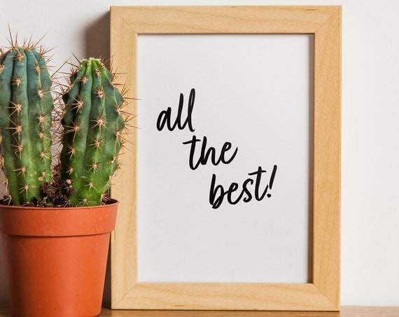 All The Best! Art Print  | A1, A2, A3, A4 + More Poster | Mrs Hinch | Quote Print | Motivational Print