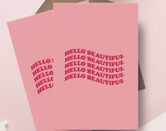 "Hello Beautiful 5x7"" Greetings Card 