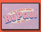 In The Almighty Queen RuPaul We Trust - Unframed A4 Art Print - Vintage style RuPauls Drag Race Wall Decor